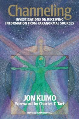 56. Dr. Jon Klimo on Channeling and Consciousness