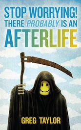 stop-worrying-afterlife-greg-taylor2