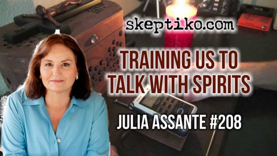208. Dr. Julia Assante  On Technology Training Us to Talk With Spirits
