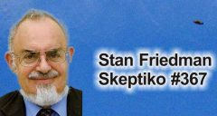 Stanton Friedman on Jacques Vallee and UFOs/Consciousness |367|