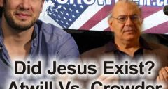 Did Jesus Exist? Joseph Atwill Vs. Steven Crowder |386|