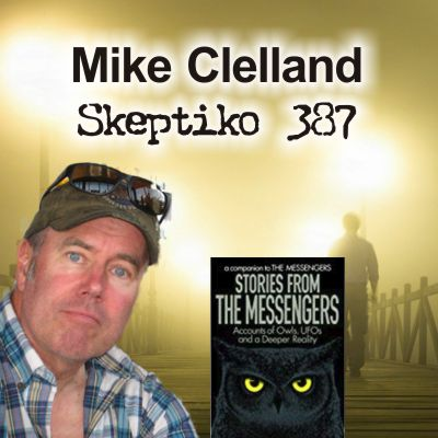 Mike Clelland, Owls and Extended Consciousness |387|