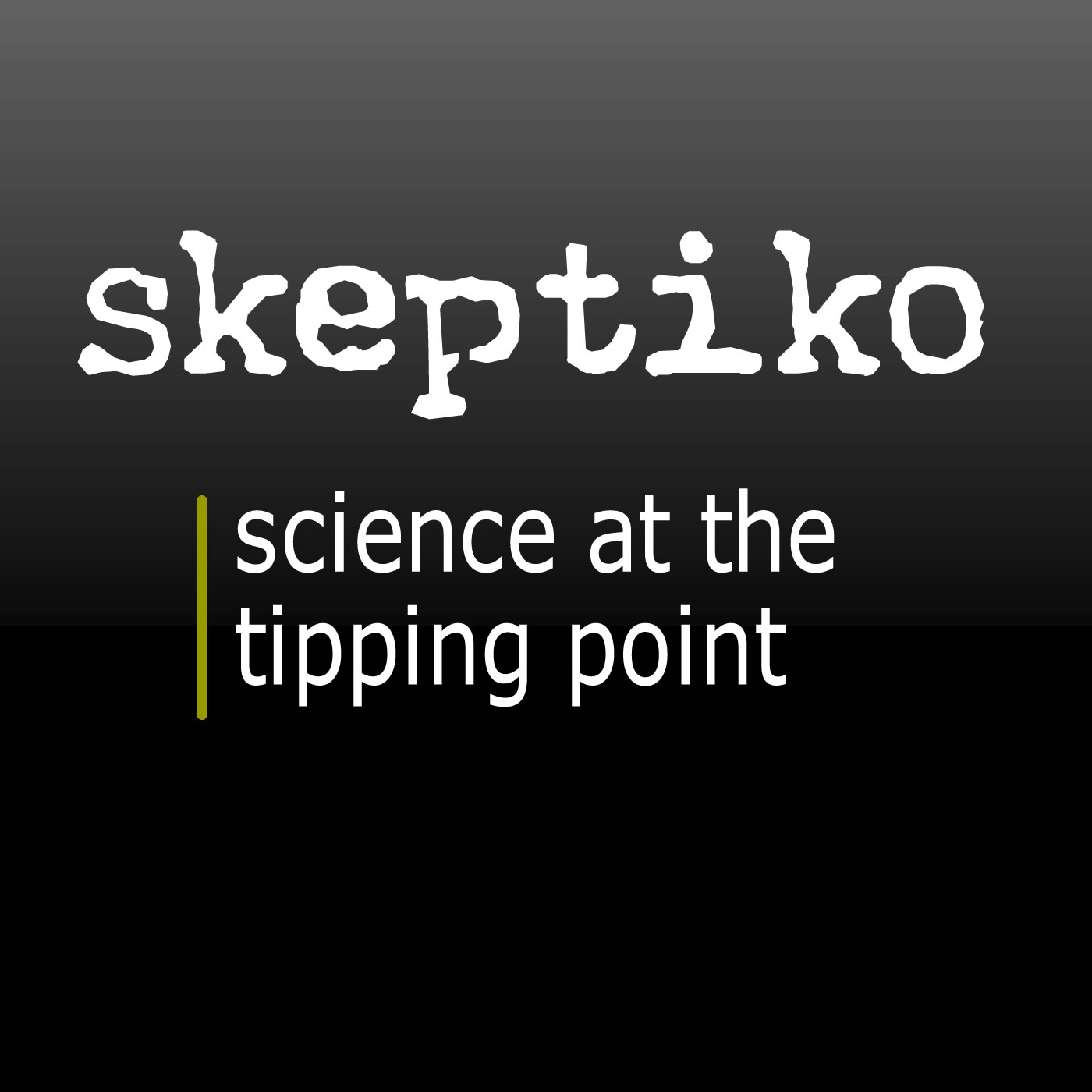 Skeptiko – Science at the Tipping Point