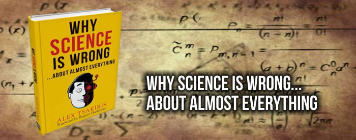 261. Why Science Is Wrong…About Almost Everything