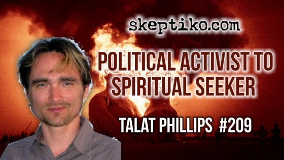 209. Talat Jonathan Phillips Chronicles His Transformation From Political Activist to Spiritual Seeker