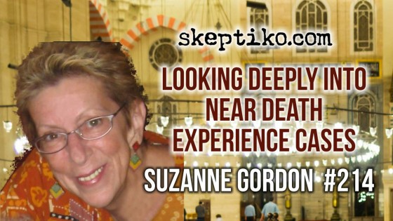 214. Dr. Suzanne Gordon Looks Deeply Into Near Death Experience Cases