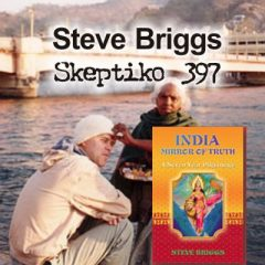 Steve Briggs, Meditation and Indian Yogis Lead to ET |397|