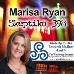 Marisa Ryan, Certified Psychic Medium Tackles Big Picture Questions |398|