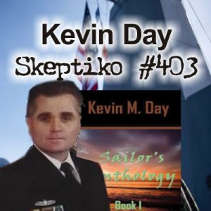 Kevin Day, Navy UFO Contact After-Effects |403| - Skeptiko