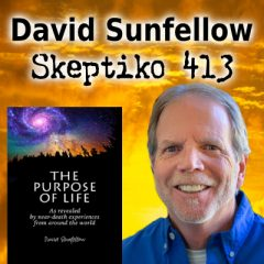 David Sunfellow, Can the Scientific Study of NDEs Reveal the Purpose of Life? |413|