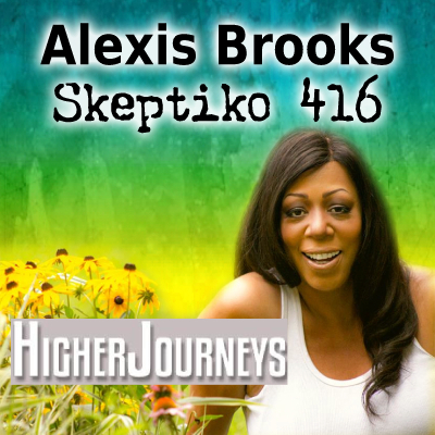 Alexis Brooks, The Intersection of Consciousness and UFO Journalism |416|