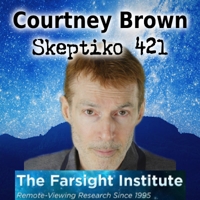 Courtney Brown, The Future of Scientific Remote Viewing |421|