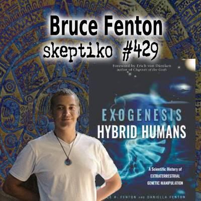 Bruce Fenton, A Better Human Origin Story |429|
