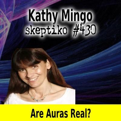 Kathy Mingo, Are Auras Real? |430|