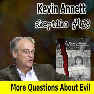 Kevin Annett, On the Nature of Evil |439|