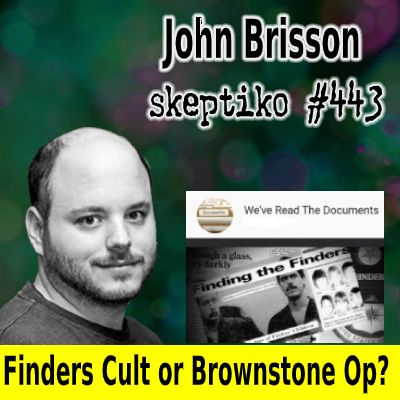 John Brisson, Finders Cult or Another Epsteinesque Brownstone Op |443|