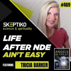 Tricia Barker, Life After Near Death Experience Ain't Always Easy |469|