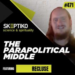 Steven Snider (Reculse) Has Redefined the Parapolitical Middle |471| what in the world