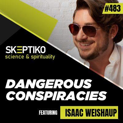 Isaac Weishaupt, Dangerous Conspiracies |483|