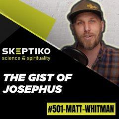 Matt Whitman, On the Gist of Josephus |501|