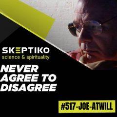 Joseph Atwill, Never Agree to Disagree |517|